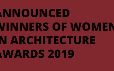 Winners Announced in Women in Architecture Awards 2019